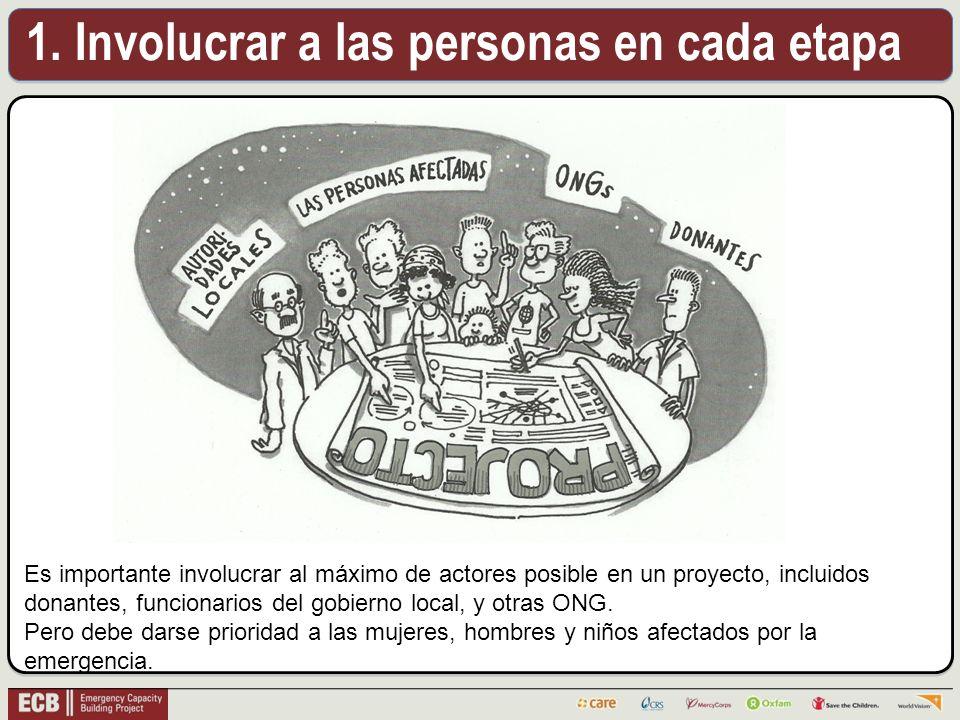 Es importante involucrar al máximo de actores posible en un proyecto, incluidos donantes, funcionarios del gobierno local, y otras ONG.