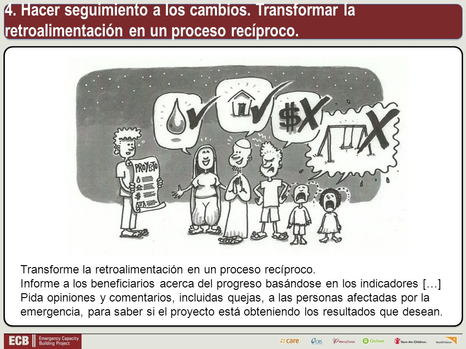 4. Hacer seguimiento a los cambios. Transformar la retroalimentación en un proceso recíproco.