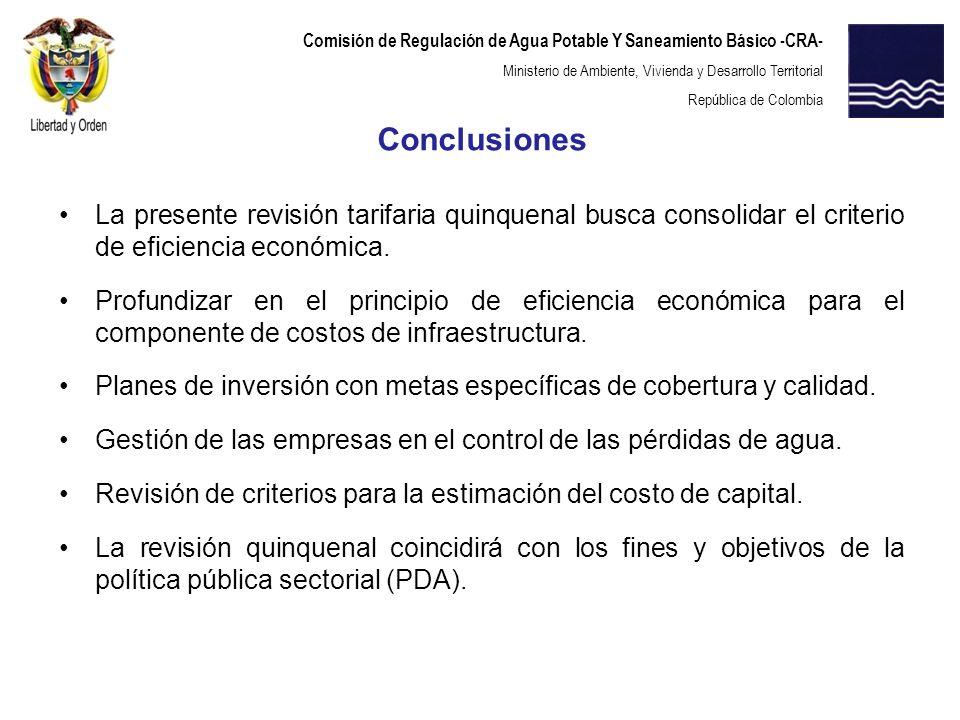 Comisión de Regulación de Agua Potable Y Saneamiento Básico -CRA- Ministerio de Ambiente, Vivienda y Desarrollo Territorial República de Colombia La p