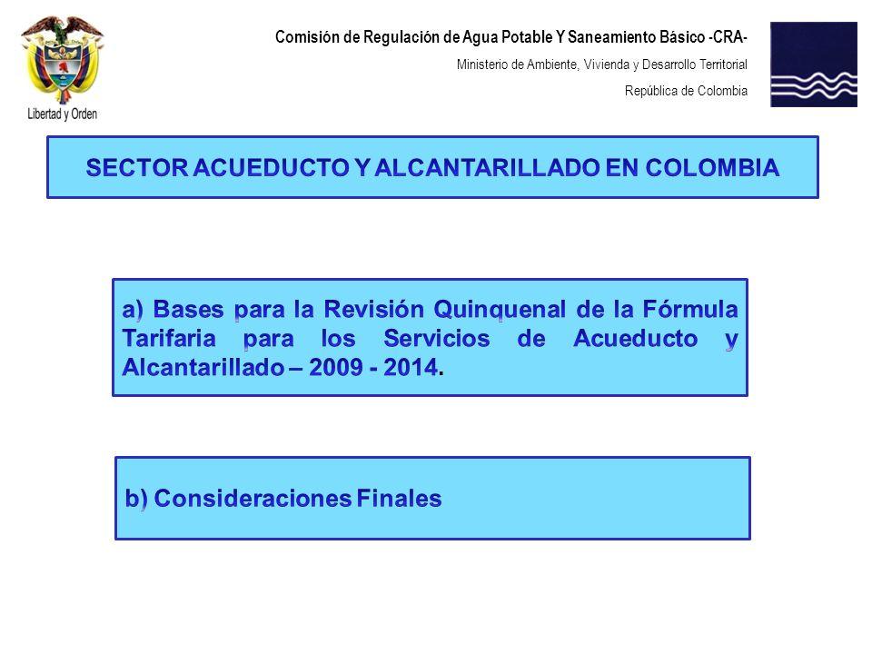Comisión de Regulación de Agua Potable Y Saneamiento Básico -CRA- Ministerio de Ambiente, Vivienda y Desarrollo Territorial República de Colombia