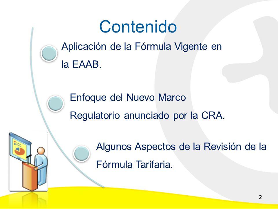 Contenido 2 Enfoque del Nuevo Marco Regulatorio anunciado por la CRA.