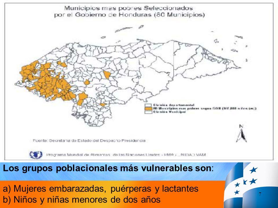 7 Los grupos poblacionales más vulnerables son: a) Mujeres embarazadas, puérperas y lactantes b) Niños y niñas menores de dos años