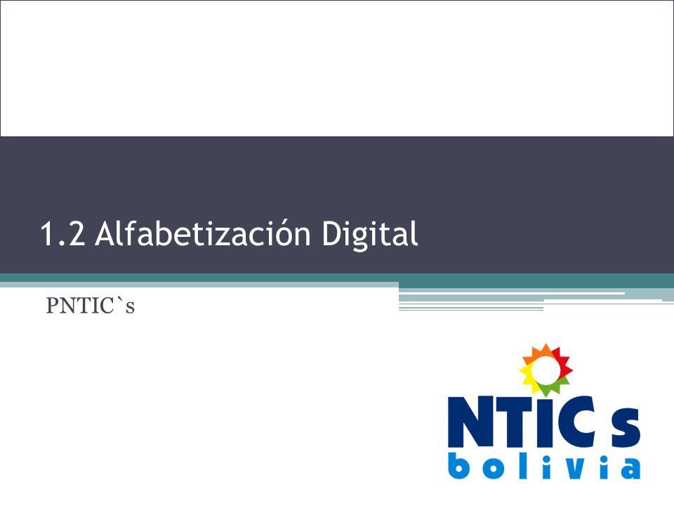 1.2 Alfabetización Digital PNTIC`s