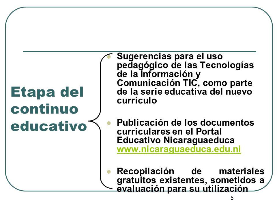 5 Etapa del continuo educativo Sugerencias para el uso pedagógico de las Tecnologías de la Información y Comunicación TIC, como parte de la serie educ