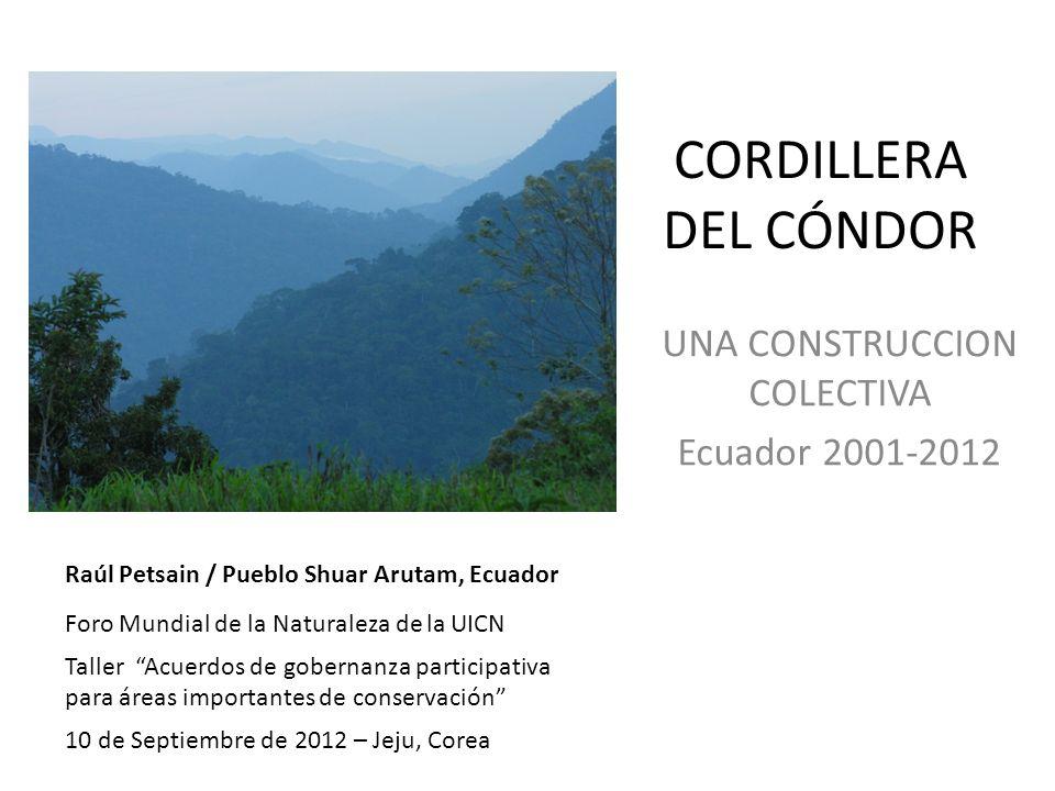 Los comienzos Para el Ecuador, la Cordillera del Cóndor era solo un espacio de pelea de límites con Perú.