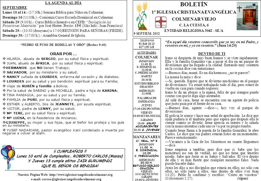 LA AGENDA AL DÍA SEPTIEMBRE Lunes 10 al 14.- (17:30h.) Semana Bíblica para Niños en Colmenar.