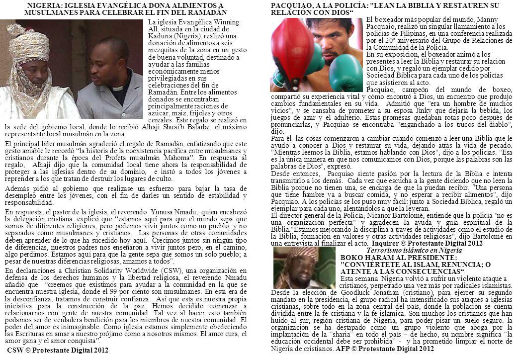 NIGERIA: IGLESIA EVANGÉLICA DONA ALIMENTOS A MUSULMANES PARA CELEBRAR EL FIN DEL RAMADÁN La iglesia Evangélica Winning All, situada en la ciudad de Kaduna (Nigeria), realizó una donación de alimentos a seis mezquitas de la zona en un gesto de buena voluntad, destinado a ayudar a las familias económicamente menos privilegiadas en sus celebraciones del fin de Ramadán.