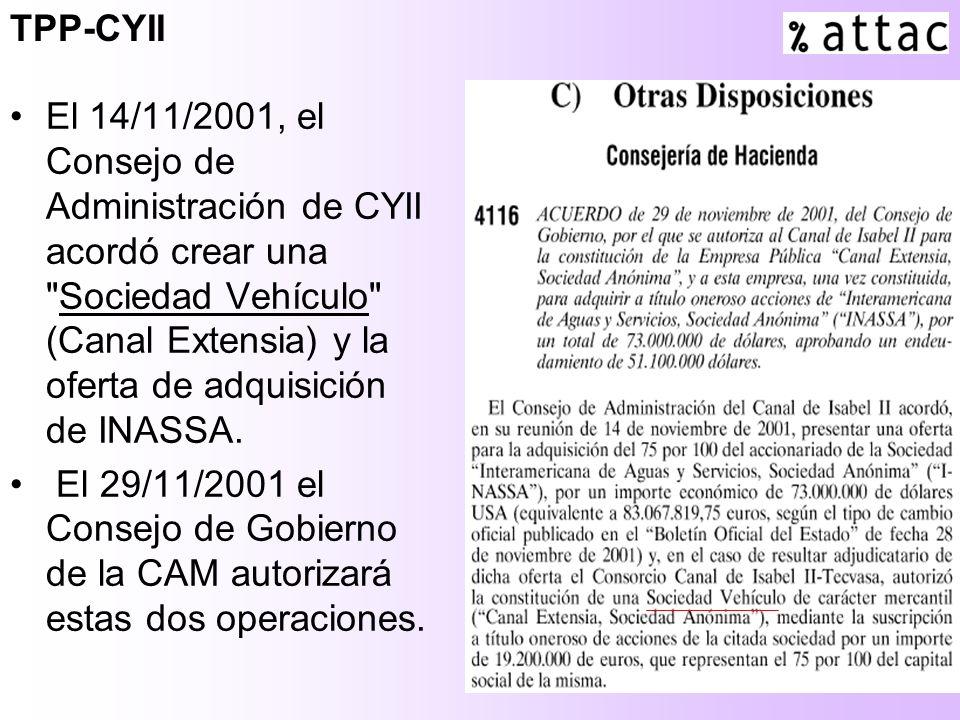 3 El 14/11/2001, el Consejo de Administración de CYII acordó crear una