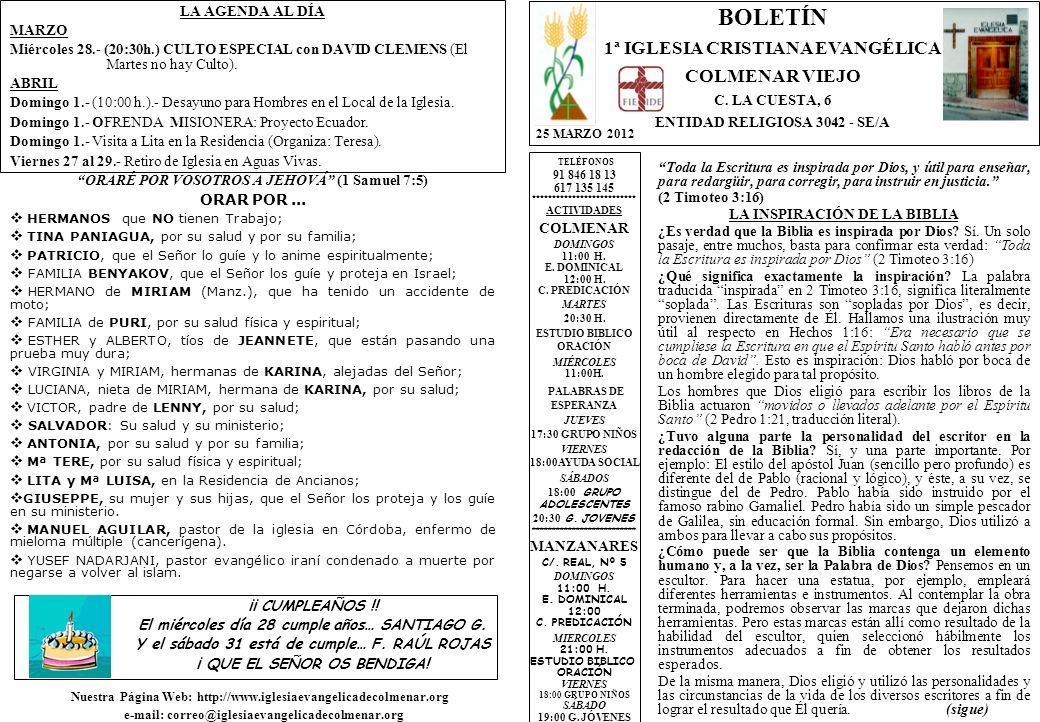 LA AGENDA AL DÍA MARZO Miércoles 28.- (20:30h.) CULTO ESPECIAL con DAVID CLEMENS (El Martes no hay Culto).