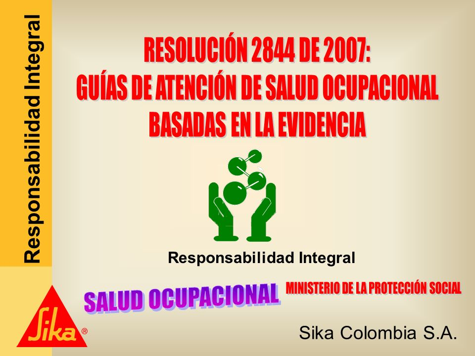 Sika Colombia S.A. Responsabilidad Integral