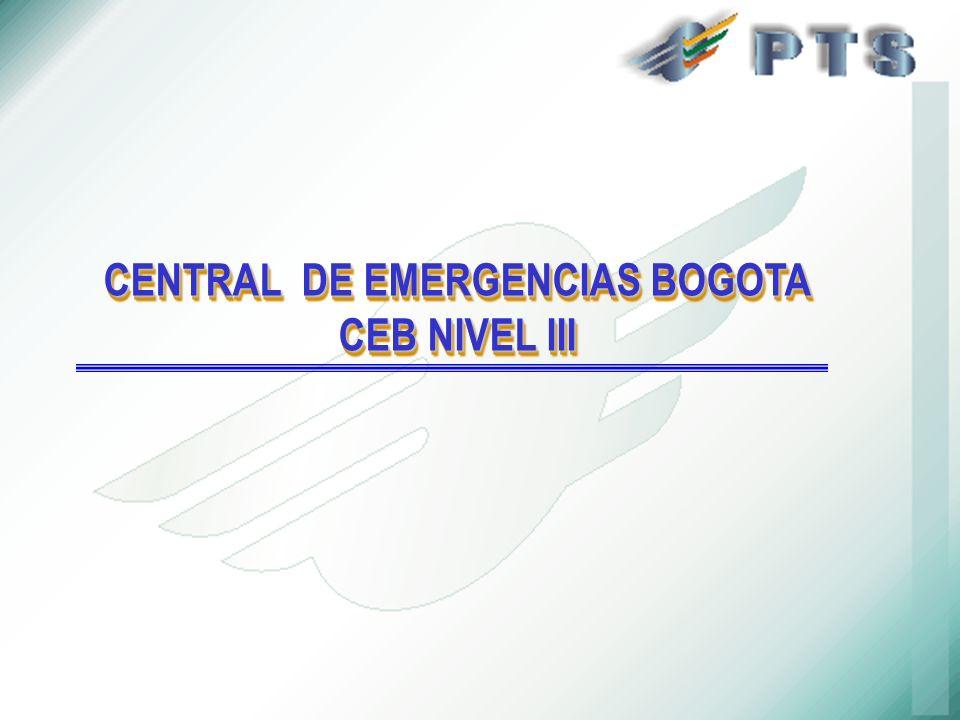 CENTRAL DE EMERGENCIAS BOGOTA CEB NIVEL III CENTRAL DE EMERGENCIAS BOGOTA CEB NIVEL III