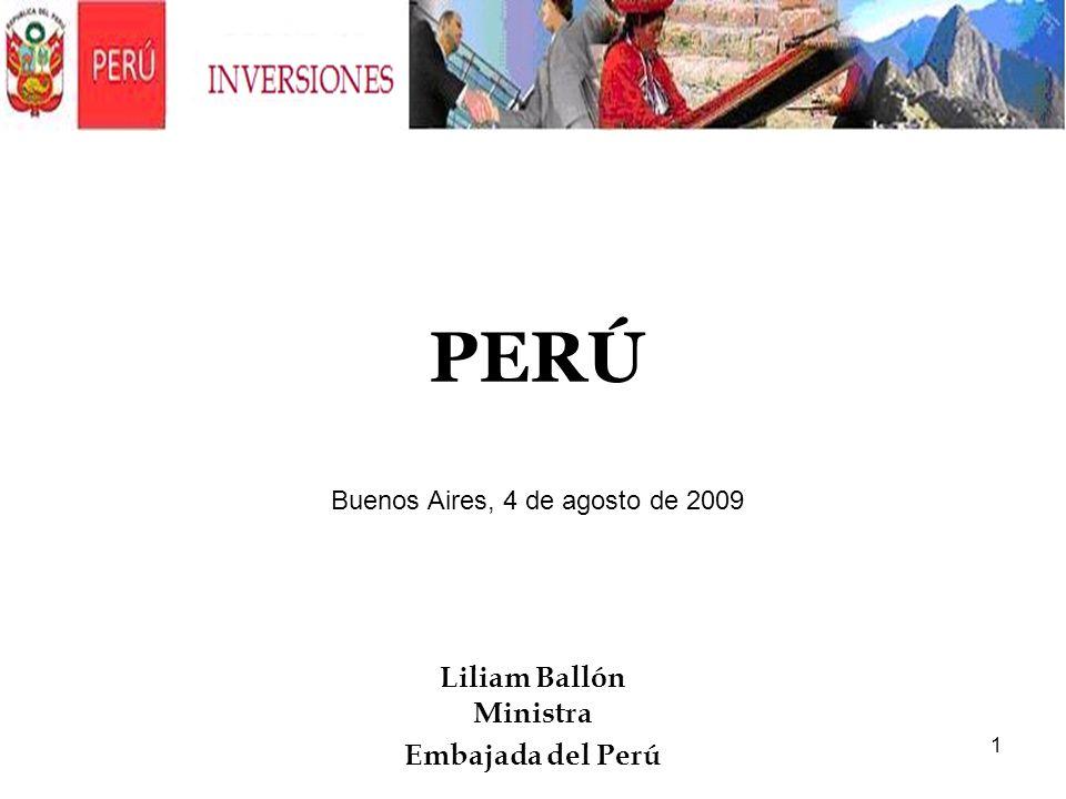 1 Liliam Ballón Ministra Embajada del Perú PERÚ Buenos Aires, 4 de agosto de 2009