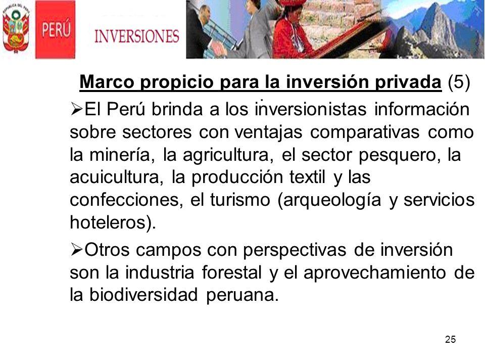 25. Marco propicio para la inversión privada (5) El Perú brinda a los inversionistas información sobre sectores con ventajas comparativas como la mine