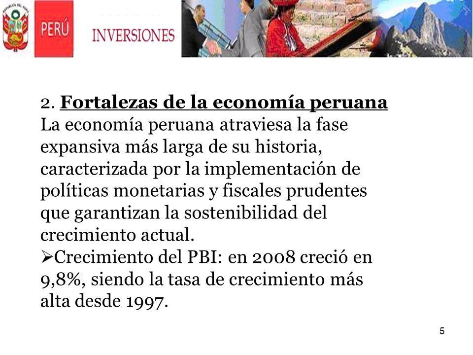 5 2. Fortalezas de la economía peruana La economía peruana atraviesa la fase expansiva más larga de su historia, caracterizada por la implementación d