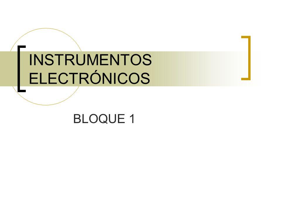 INSTRUMENTOS ELECTRÓNICOS Consideramos instrumentos electrónicos aquellos en los que el modo de producción sonora es enteramente electrónico, sin que existan vibraciones mecánicas previas.