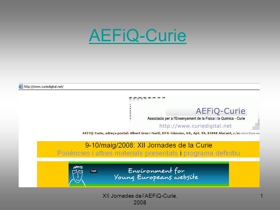XII Jornades de l AEFiQ-Curie, 2008 2 ProgramaPrograma XII J de la Curie, 2008
