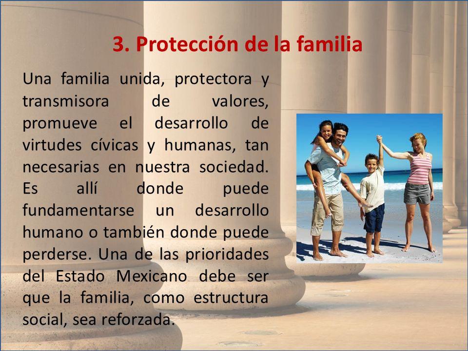 Una familia unida, protectora y transmisora de valores, promueve el desarrollo de virtudes cívicas y humanas, tan necesarias en nuestra sociedad. Es a