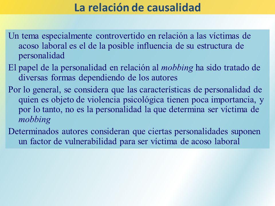 Un tema especialmente controvertido en relación a las víctimas de acoso laboral es el de la posible influencia de su estructura de personalidad El pap