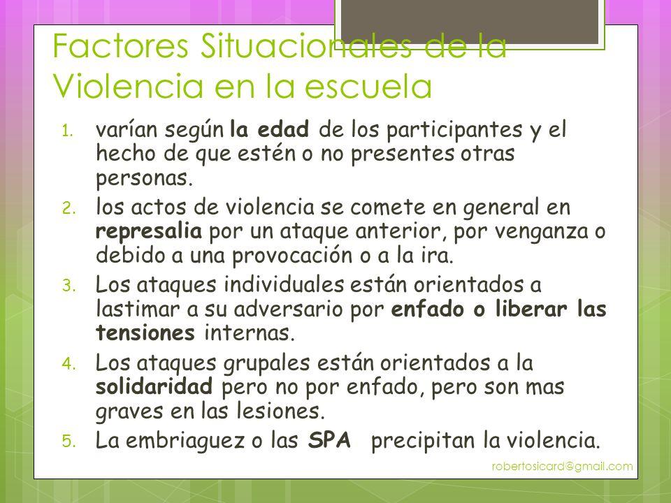 Factores Situacionales de la Violencia en la escuela 1.