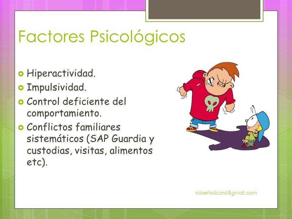 Factores Psicológicos Hiperactividad.Impulsividad.