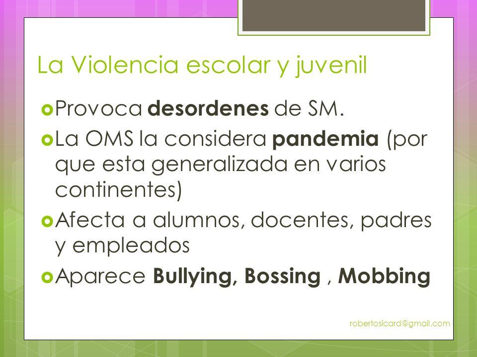 La Violencia escolar y juvenil Provoca desordenes de SM.