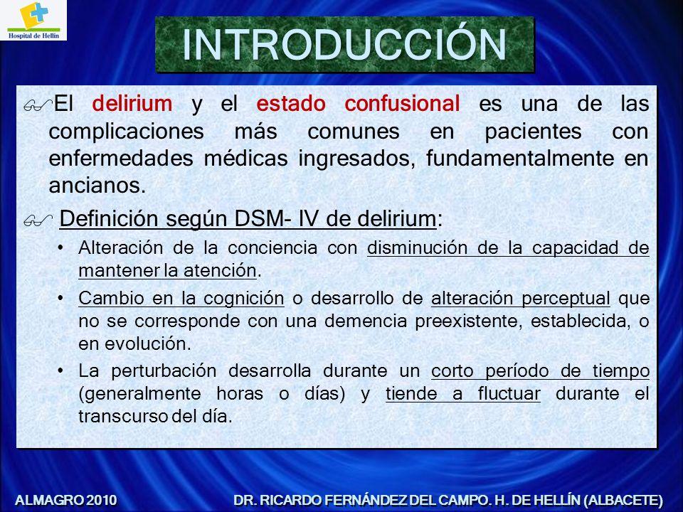 El uso profiláctico de fármacos: –Inhibidores de la colinesterasa.
