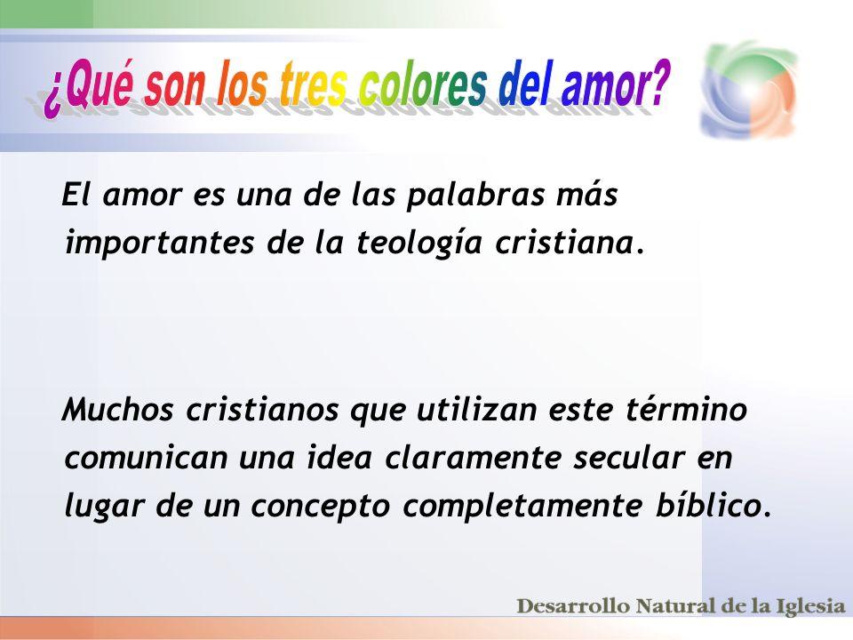 El amor es una de las palabras más importantes de la teología cristiana. Muchos cristianos que utilizan este término comunican una idea claramente sec