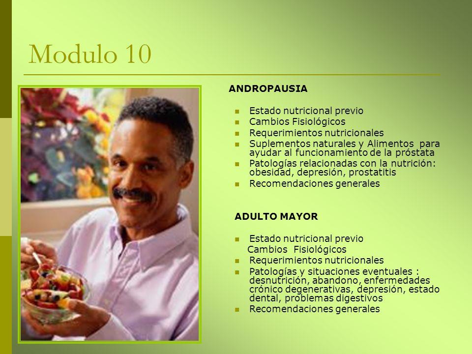 ANDROPAUSIA Estado nutricional previo Cambios Fisiológicos Requerimientos nutricionales Suplementos naturales y Alimentos para ayudar al funcionamient
