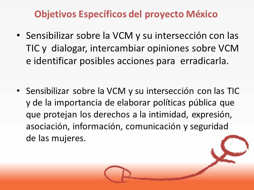 Sensibilizar sobre la VCM y su intersección con las TIC y dialogar, intercambiar opiniones sobre VCM e identificar posibles acciones para erradicarla.