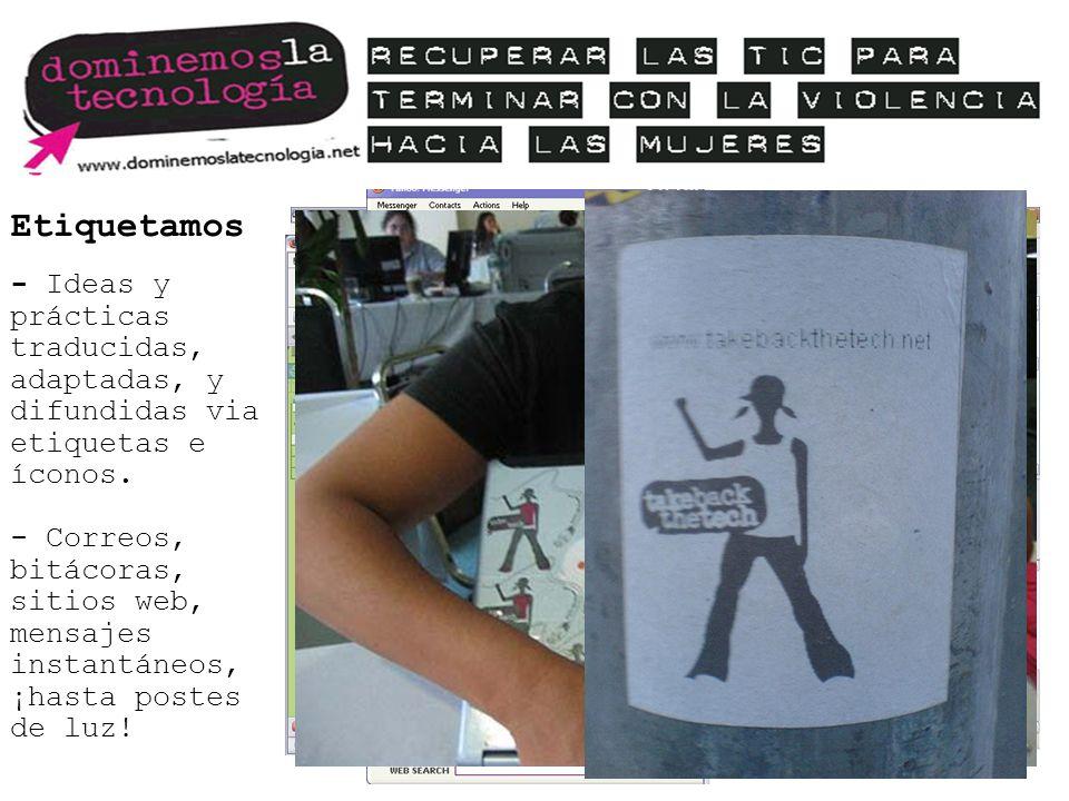 Etiquetamos - Ideas y prácticas traducidas, adaptadas, y difundidas via etiquetas e íconos. - Correos, bitácoras, sitios web, mensajes instantáneos, ¡