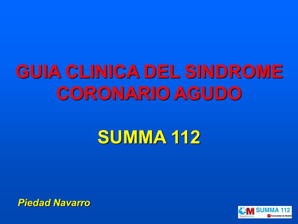 GUIA CLINICA DEL SINDROME CORONARIO AGUDO SUMMA 112 Piedad Navarro