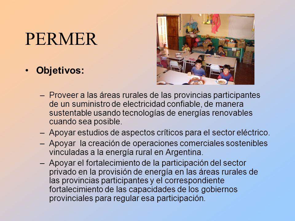 Objetivos: –Proveer a las áreas rurales de las provincias participantes de un suministro de electricidad confiable, de manera sustentable usando tecnologías de energías renovables cuando sea posible.