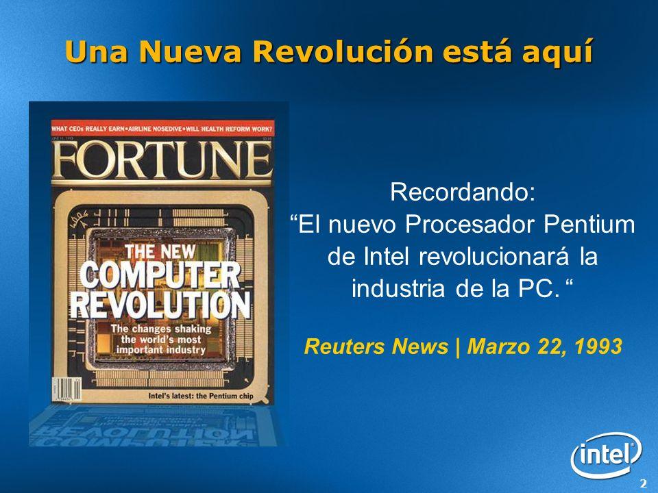 2 Una Nueva Revolución está aquí Recordando: El nuevo Procesador Pentium de Intel revolucionará la industria de la PC.