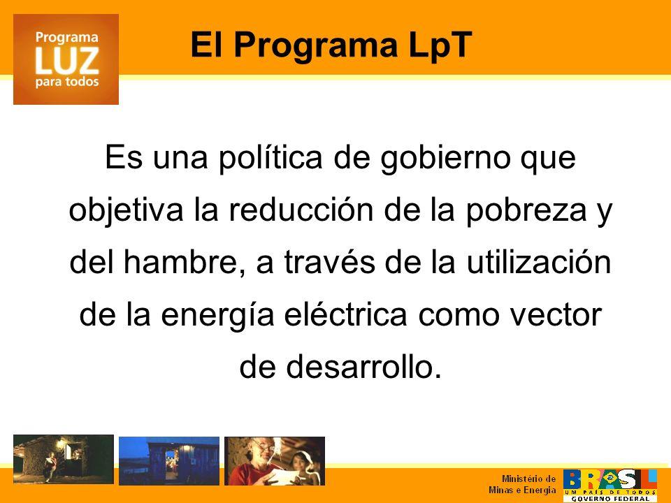 Es una política de gobierno que objetiva la reducción de la pobreza y del hambre, a través de la utilización de la energía eléctrica como vector de desarrollo.