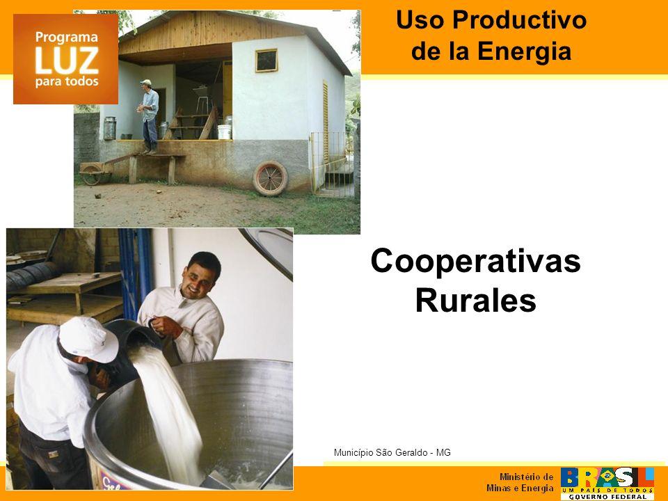 Cooperativas Rurales Município São Geraldo - MG Uso Productivo de la Energia