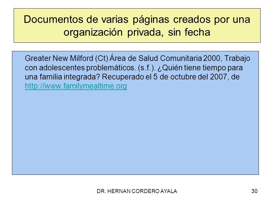DR. HERNAN CORDERO AYALA30 Documentos de varias páginas creados por una organización privada, sin fecha Greater New Milford (Ct) Área de Salud Comunit