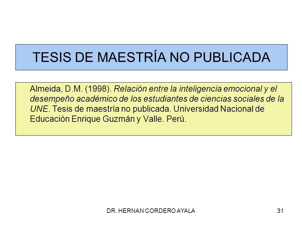 DR.HERNAN CORDERO AYALA31 TESIS DE MAESTRÍA NO PUBLICADA Almeida, D.M.