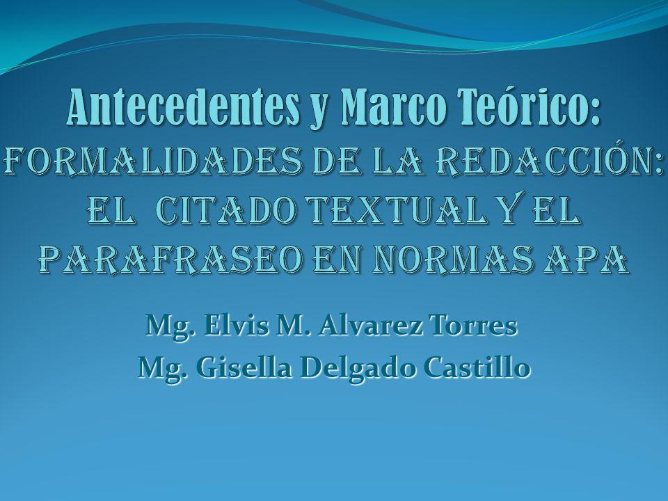 Mg. Elvis M. Alvarez Torres Mg. Gisella Delgado Castillo Mg. Gisella Delgado Castillo