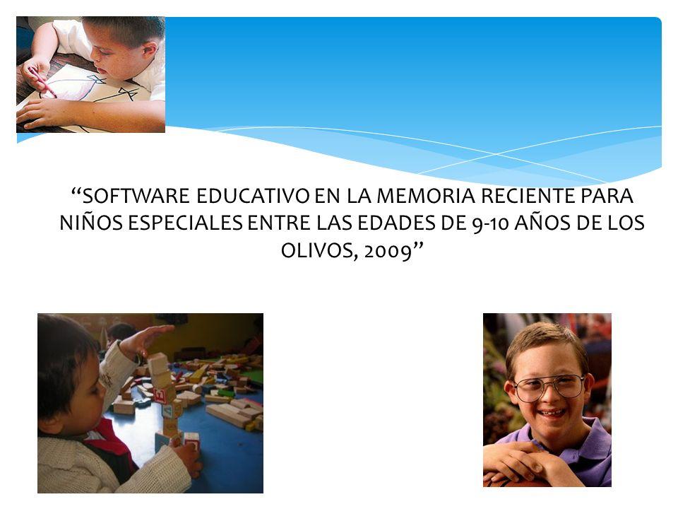 SOFTWARE EDUCATIVO EN LA MEMORIA RECIENTE PARA NIÑOS ESPECIALES ENTRE LAS EDADES DE 9-10 AÑOS DE LOS OLIVOS, 2009 18