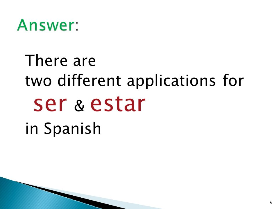 5 How are ser & estar used in Spanish
