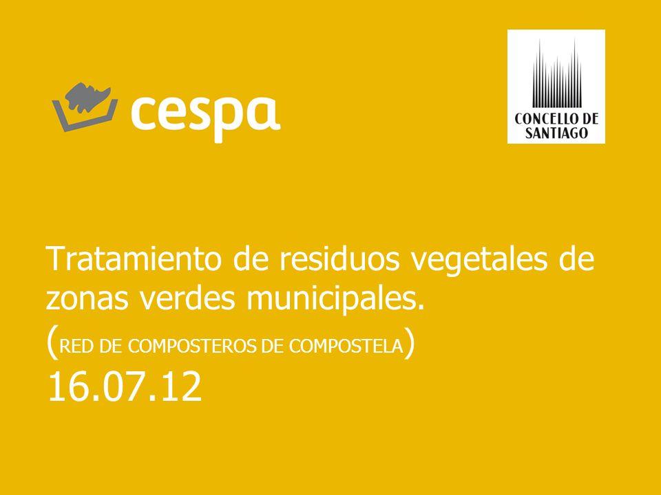 Tratamiento de residuos vegetales de zonas verdes municipales. ( RED DE COMPOSTEROS DE COMPOSTELA ) 16.07.12