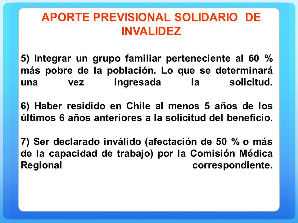 5) Integrar un grupo familiar perteneciente al 60 % más pobre de la población.