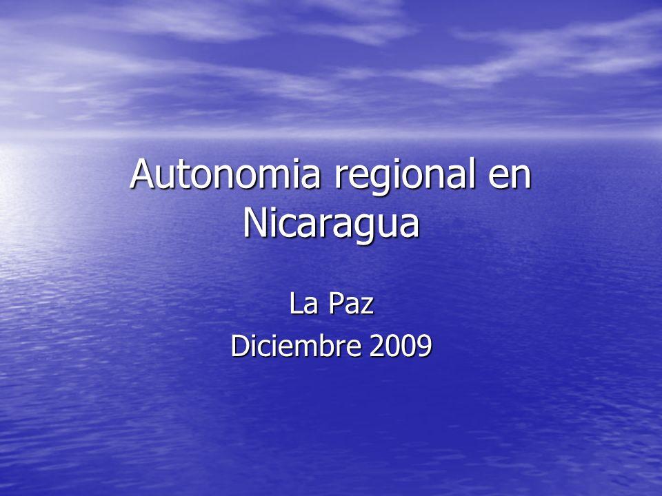Autonomia regional en Nicaragua La Paz Diciembre 2009