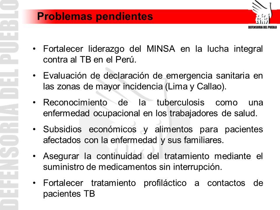 Fortalecer liderazgo del MINSA en la lucha integral contra al TB en el Perú. Evaluación de declaración de emergencia sanitaria en las zonas de mayor i