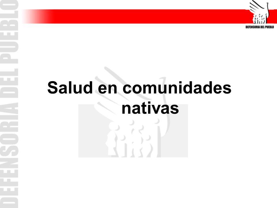 Salud en comunidades nativas