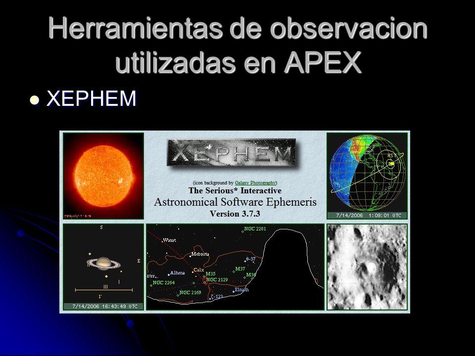 Herramientas de observacion utilizadas en APEX XEPHEM XEPHEM