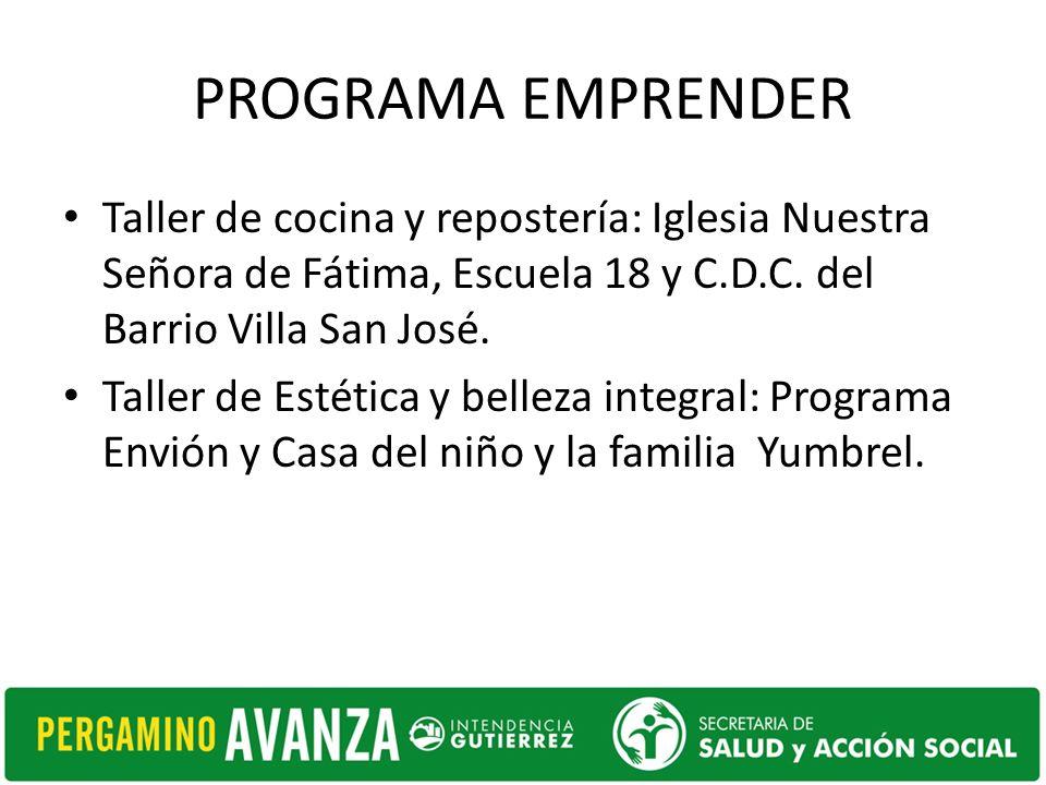PROGRAMA EMPRENDER Taller de cocina y repostería: Iglesia Nuestra Señora de Fátima, Escuela 18 y C.D.C.