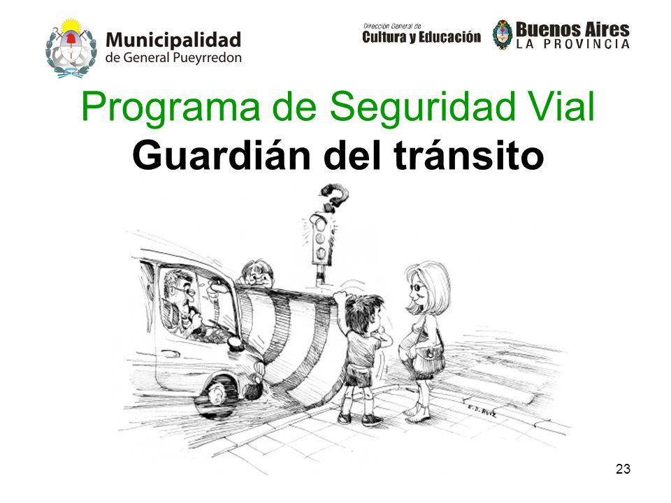 23 Programa de Seguridad Vial Guardián del tránsito