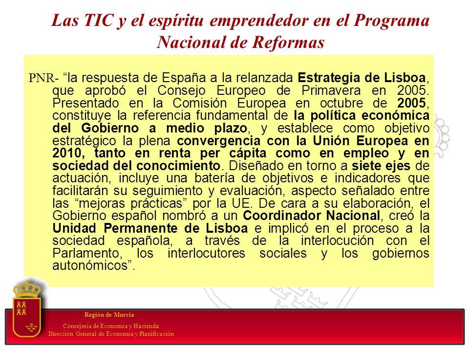 Las TIC y el espíritu emprendedor en el Programa Nacional de Reformas PNR- la respuesta de España a la relanzada Estrategia de Lisboa, que aprobó el C