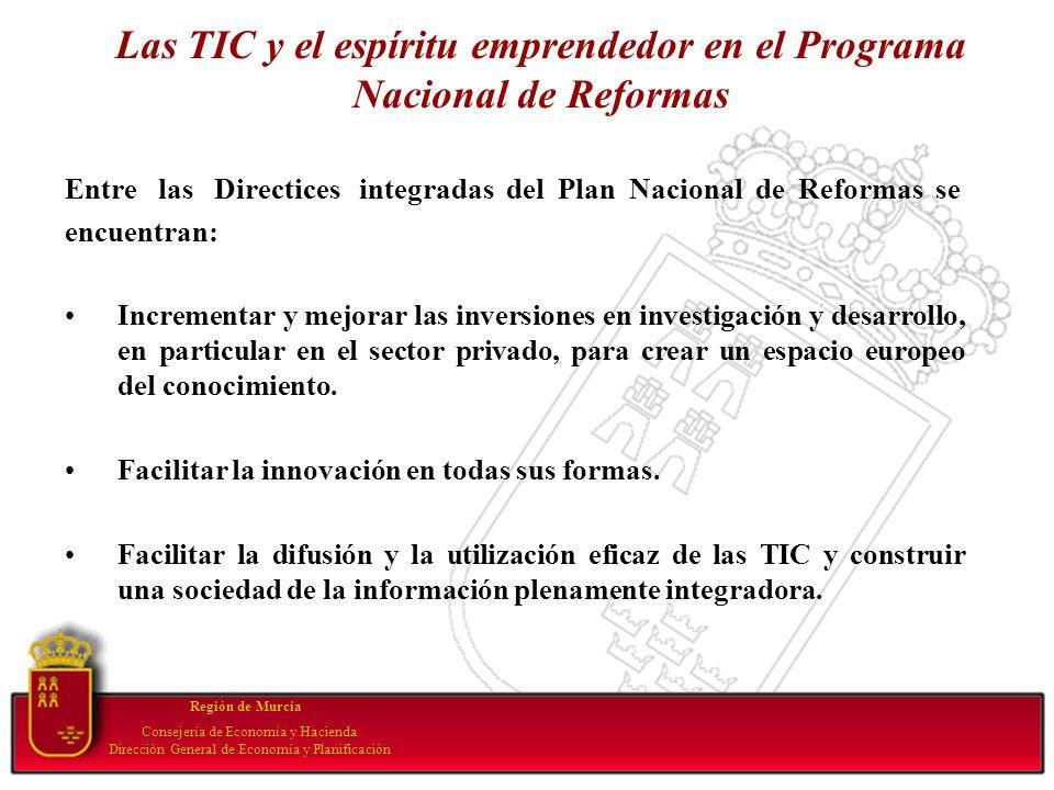 Las TIC y el espíritu emprendedor en el Programa Nacional de Reformas Entre las Directices integradas del Plan Nacional de Reformas se encuentran: Inc